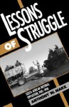 Lessons of Struggle: South African Internal Opposition, 1960-1990 - Anthony W. Marx