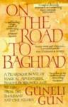 On the Road to Baghdad - Guneli Gun
