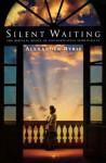 Silent Waiting - Alexander Ryrie