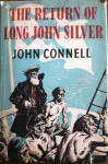 The Return of Long John Silver - John Connell