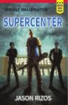 Supercenter - Jason Rizos