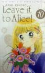 Leave it to Alice! Vol. 10 - Kiyoko Arai