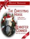 The Christmas Horse - Jennifer Conner