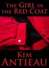 The Girl in the Red Coat - Kim Antieau