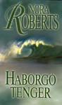 Háborgó tenger (Chesapeake Bay, #2) - Eőry Laura, Nora Roberts