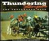 Thundering Stampede: The Chuckwagon Race - Carol Easton