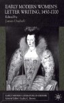 Early Modern Women's Letter Writing, 1450-1700 - James Daybell