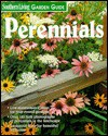 Perennials (Southern Living Garden Guide) - Southern Living Magazine