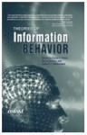 Theories of Information Behavior (Asist Monograph) - Karen Fisher