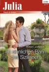 Im sinnlichen Bann des Sizilianers (Julia) (German Edition) - Penny Jordan
