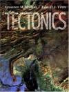 Tectonics - Eldridge M. Moores, Robert J. Twiss