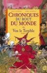 Vox le Terrible, Cycle de Rémiz (Chroniques du Bout du Monde, #5) - Paul Stewart