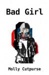 Bad Girl - Molly Cutpurse