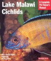 Lake Malawi Cichlids (Barron's Complete Pet Owner's Manuals) - Mark Smith