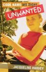 Code Name Unwanted - Jacqueline Harvey