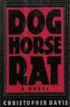Dog Horse Rat - Christopher Davis
