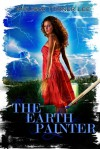 The Earth Painter - Melissa Turner Lee