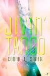 Jivin' Tango - Connie L. Smith