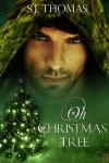 Oh Christmas Tree - S.J. Thomas