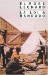 La loi à Randado - Elmore Leonard