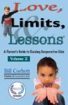 Love, Limits, & Lessons: Volume 2 - Bill Corbett
