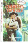 COURTING TROUBLE - Nancy Fraser