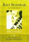 Raga Mala: The Autobiography of Ravi Shankar - Ravi Shankar, George Harrison, Yehudi Menuhin