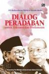 Dialog Peradaban untuk Toleransi dan Perdamaian - Daisaku Ikeda, Abdurrahman Wahid