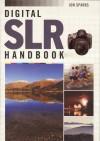 Digital SLR Handbook - Jon Sparks
