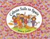 Celeste Sails to Spain - Alison Lester