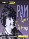 Pam Ayres: Live on Stage - Pam Ayres