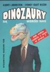 Dinozaury są wśród nas. Jak sobie radzić z nimi w pracy? - Albert Bernstein, Sydney Craft Rozen