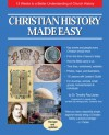 Christian History Made Easy: 13 Weeks to a Better Understanding of Church History - Timothy Paul Jones