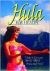 Hula for Health - Patricia Murray