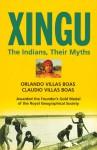 Xingu: The Indians, Their Myths - Orlando Villas Boas, Claudio Villas Boas