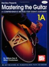 Mastering the Guitar Book 1a - Spiral - William Bay, Mike Christiansen