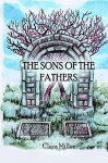 The Sons of the Fathers - Clara M. Miller