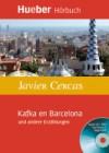 Kafka en Barcelona und andere Erzählungen - Javier Cercas, Enrique Ugarte