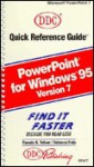 Quick Reference Guide for PowerPoint 7 Windows 95 (Quick Reference Guide) - Pamela R. Toliver, Rebecca Fiala