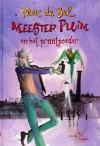 Meester Pluim en het praatpoeder - Marc de Bel, K. Broeders