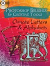 Photoshop Brushes & Creative Tools: Ornate Letters and Alphabets - Alan Weller