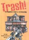 Trash!: On Ragpicker Children and Recycling - Gita Wolf, Gita Wolf, Anushka Ravishankar, Orijit Sen