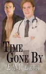 Time Gone By - E.M. Leya