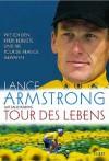 Tour des Lebens: Wie ich den Krebs besiegte und die Tour de France gewann - Lance Armstrong, Sally Jenkins, Peter A. Schmidt, Bringfried Schröder, Cornelia Stoll, Karlheinz Dürr