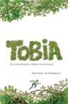 Tobia: I. Un millimetro e mezzo di coraggio - Timothée de Fombelle, François Place, Maria Bastanzetti