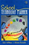 School Technology Planner Stp Software: With Disk - Allison Rossett, Robert Hoffman