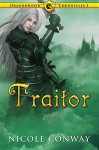 Traitor (The Dragonrider Chronicles) - Nicole Conway