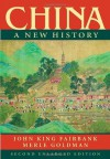 China: A New History, Second Enlarged Edition - John King Fairbank