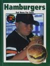 Hamburgers: Bad News for Cows (Tasty Treats) - Elaine Landau
