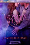 Wonder Lust (Somewhere, Texas Book 1) - Lavender Daye